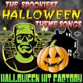 The Spookiest Halloween Theme Songs von Halloween Hit Factory