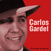El Cantor, El Autor by Carlos Gardel
