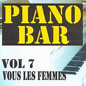 Piano bar volume 7 - vous les femmes by Jean Paques