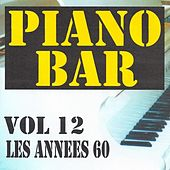 Piano bar volume 12 - les années 60 by Jean Paques