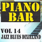 Piano bar volume 14 - jazz blues et dixieland by Jean Paques