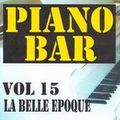 Piano bar volume 15 - la belle epoque by Jean Paques