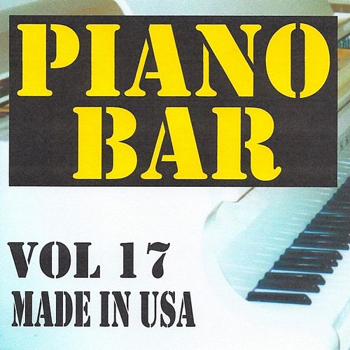 Piano bar volume 17 - made in usa by Jean Paques