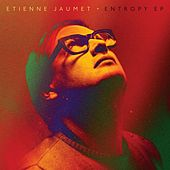 Entropy ep by Etienne Jaumet