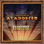 Encontré by Conjunto Atardecer