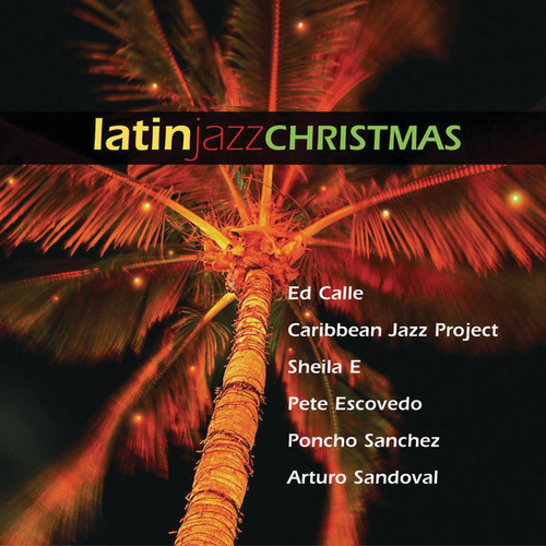 Latin Jazz Christmas by Various Artists