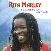 Sings Bob Marley...and Friends by Rita Marley
