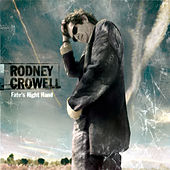 Fate's Right Hand by Rodney Crowell