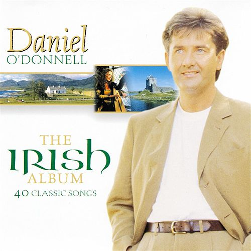 The Irish Album by Daniel O'Donnell