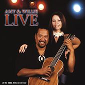 Amy & Willie Live: Aloha 2003 by Amy Hanaiali'i Gilliom