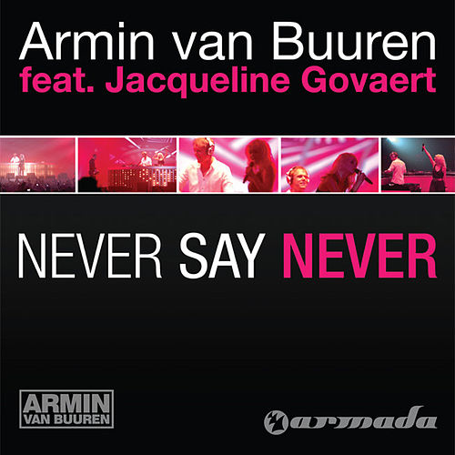 Never Say Never by Armin Van Buuren