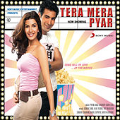 Tera Mera Pyar by Various Artists
