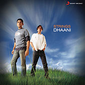 Dhaani by The Strings