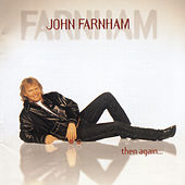 Then Again ... by John Farnham