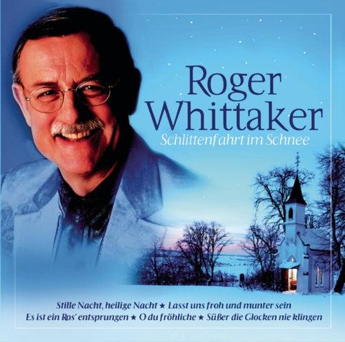 Schlittenfahrt im Schnee by Roger Whittaker