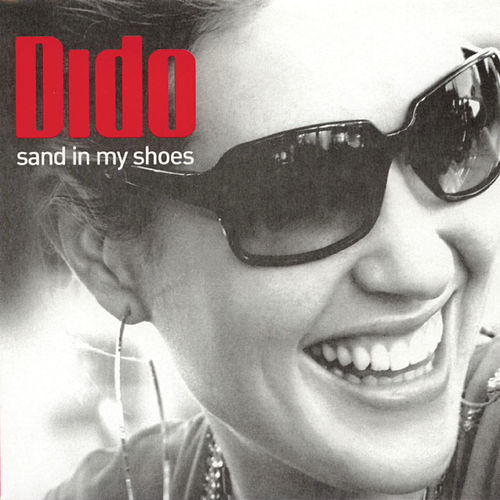 Sand In My Shoes by Dido