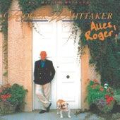 Alles Roger! by Roger Whittaker