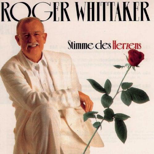 Stimme des Herzens by Roger Whittaker