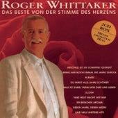 Das Beste von der Stimme des Herzens by Roger Whittaker
