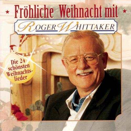 Fröhliche Weihnacht by Roger Whittaker