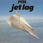 Jet Lag by Premiata Forneria Marconi