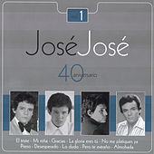 Jose Jose - 40 Aniversario Vol. 1 by Various Artists