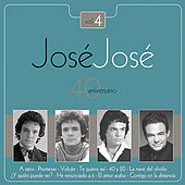 Jose Jose - 40 Aniversario Vol. 4 by Various Artists