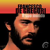 Il Mondo Di Francesco De Gregori Vol. 2 by Francesco de Gregori