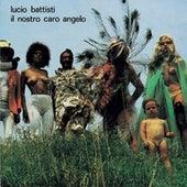 Il Nostro Caro Angelo by Lucio Battisti