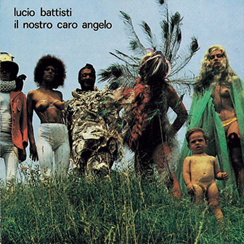 Il Nostro Caro Angelo by Lucio Battisti
