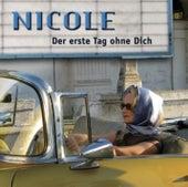 Der erste Tag ohne dich by Nicole
