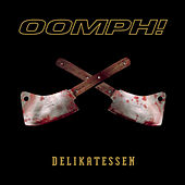 Delikatessen by Oomph