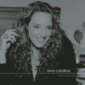 Dois Quartos by Ana Carolina