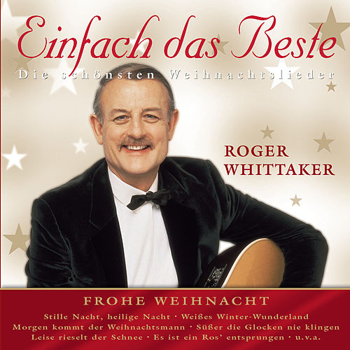 Frohe Weihnacht by Roger Whittaker