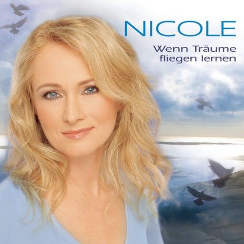Wenn Träume fliegen lernen by Nicole