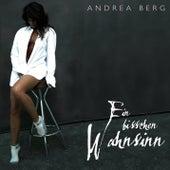 Ein Bisschen Wahnsinn by Andrea Berg