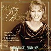 Die Engel sind los by Kristina Bach