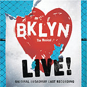 Brooklyn - The Musical: Live by Various Artists