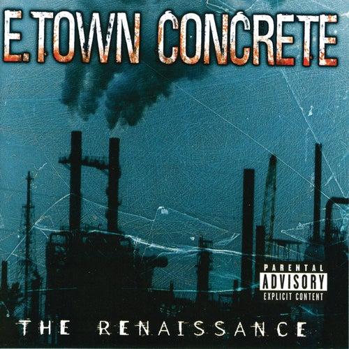 The Renaissance by E.Town Concrete