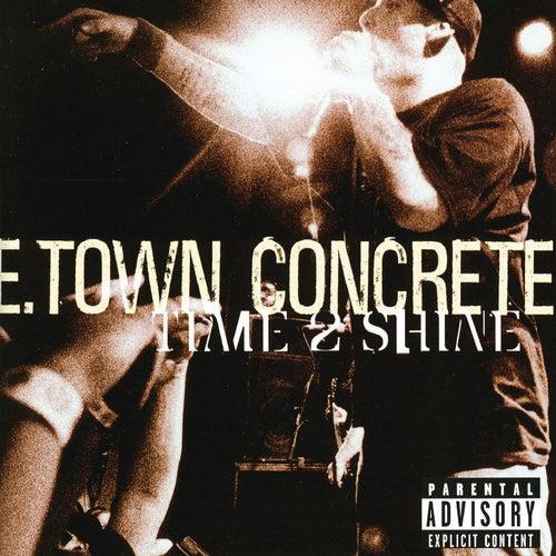 Time 2 Shine by E.Town Concrete