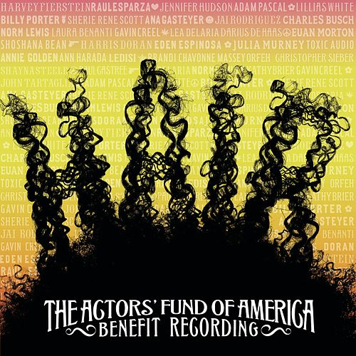 Hair - Actors Fund of America Benefit Recording by Various Artists