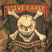 Copperhead Road by Steve Earle