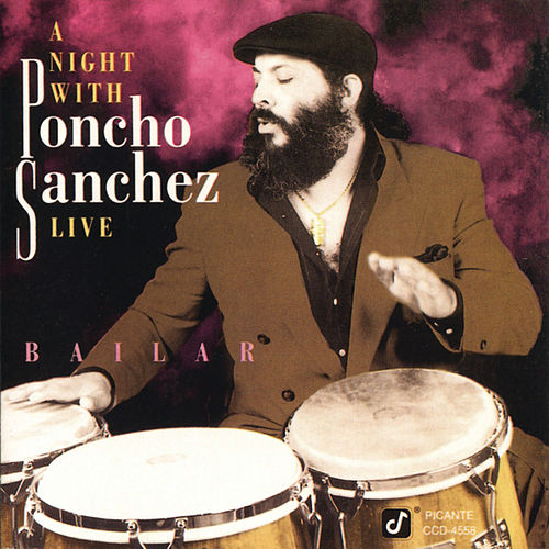 A Night With Poncho Sanchez Live by Poncho Sanchez