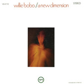 A New Dimension by Willie Bobo