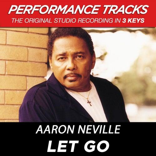 Let Go (Premiere Performance Plus Track) by Aaron Neville