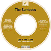 Get In The Scene by Bamboos