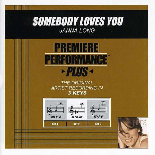 Somebody Loves You (Premiere Performance Plus Track) by Janna Long