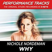 Why (Premiere Performance Plus Track) by Nichole Nordeman