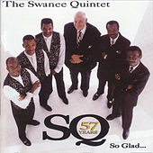 So Glad... by The Swanee Quintet