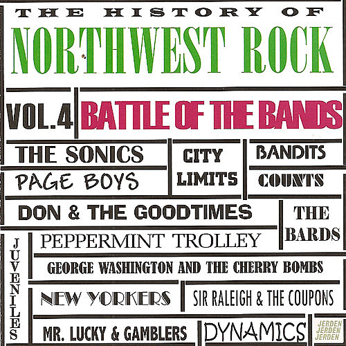 History of Northwest Rock Vol. 4 Battle of the Bands by Various Artists